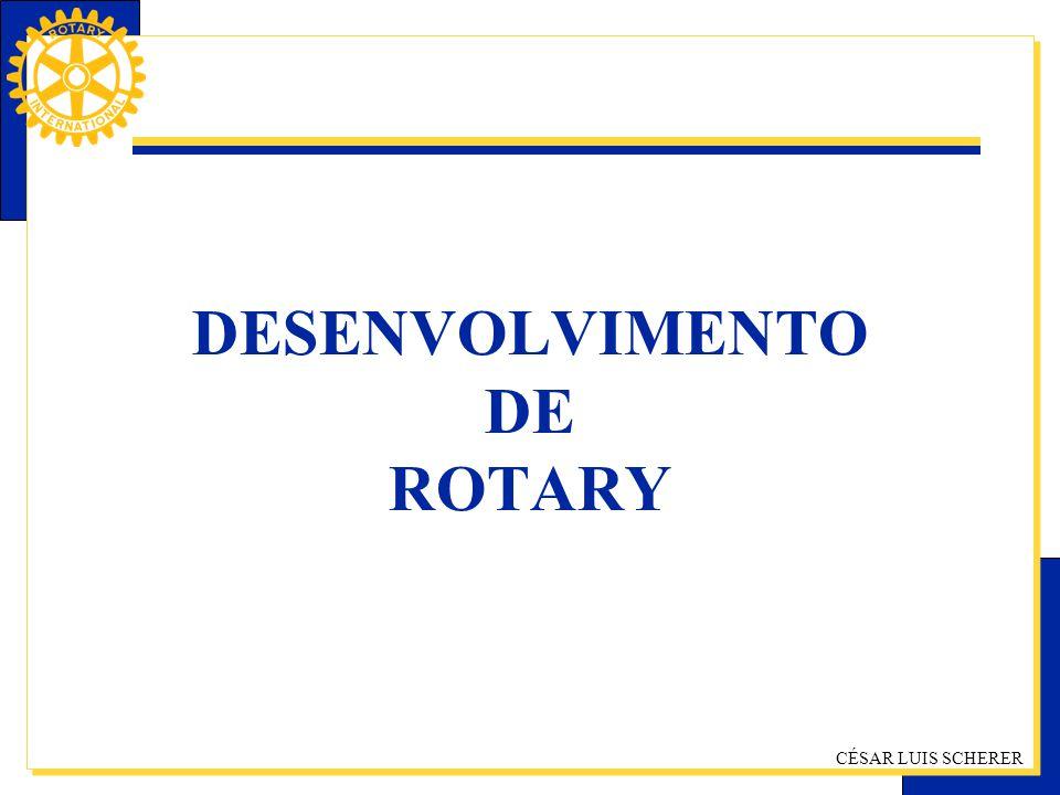 CÉSAR LUIS SCHERER DESENVOLVIMENTO DE ROTARY