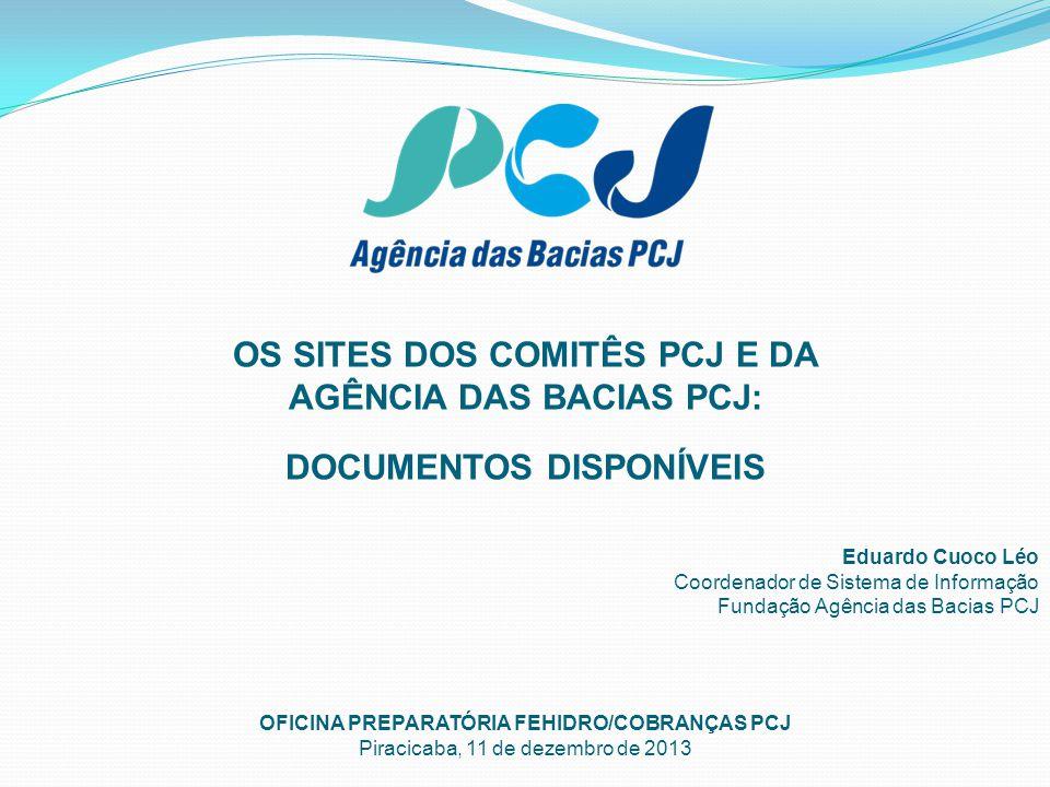 NOTÍCIAS DESTAQUES PUBLICAÇÕES SIG PCJ COBRANÇASPROJETOS
