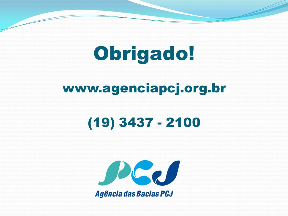 Obrigado! www.agenciapcj.org.br (19) 3437 - 2100