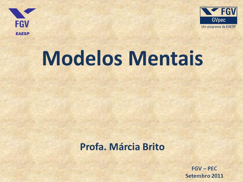 Profa. Márcia Brito FGV – PEC Setembro 2011