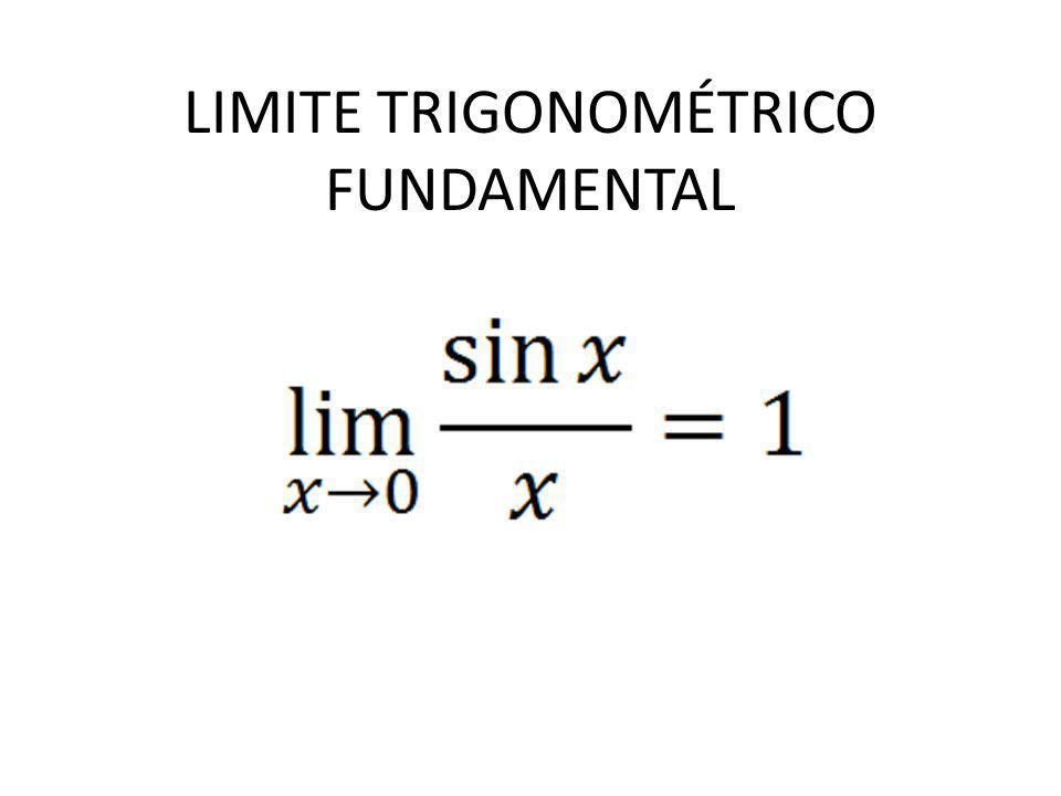 LIMITE TRIGONOMÉTRICO FUNDAMENTAL