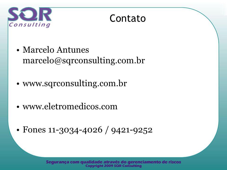 Contato Marcelo Antunes marcelo@sqrconsulting.com.br www.sqrconsulting.com.br www.eletromedicos.com Fones 11-3034-4026 / 9421-9252