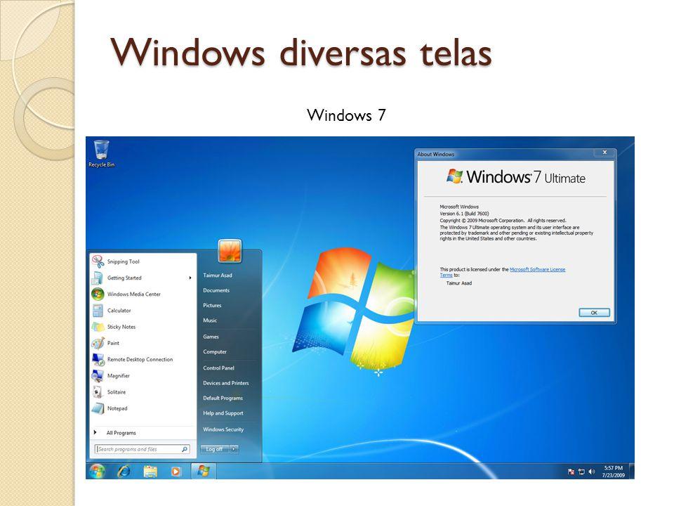 Windows diversas telas Windows 7
