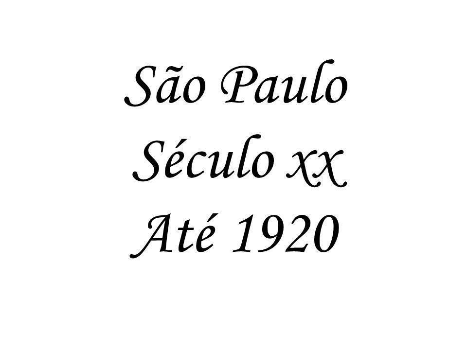 São Paulo Século xx Até 1920