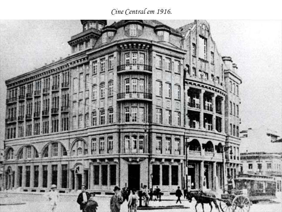 Cine Central em 1916.