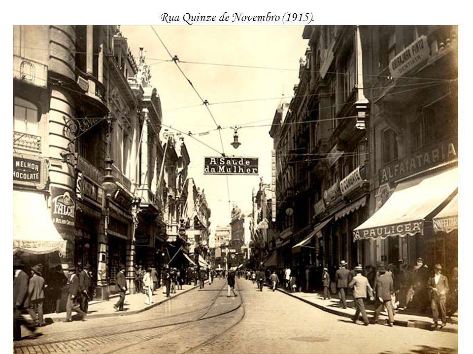 Rua Quinze de Novembro (1915).