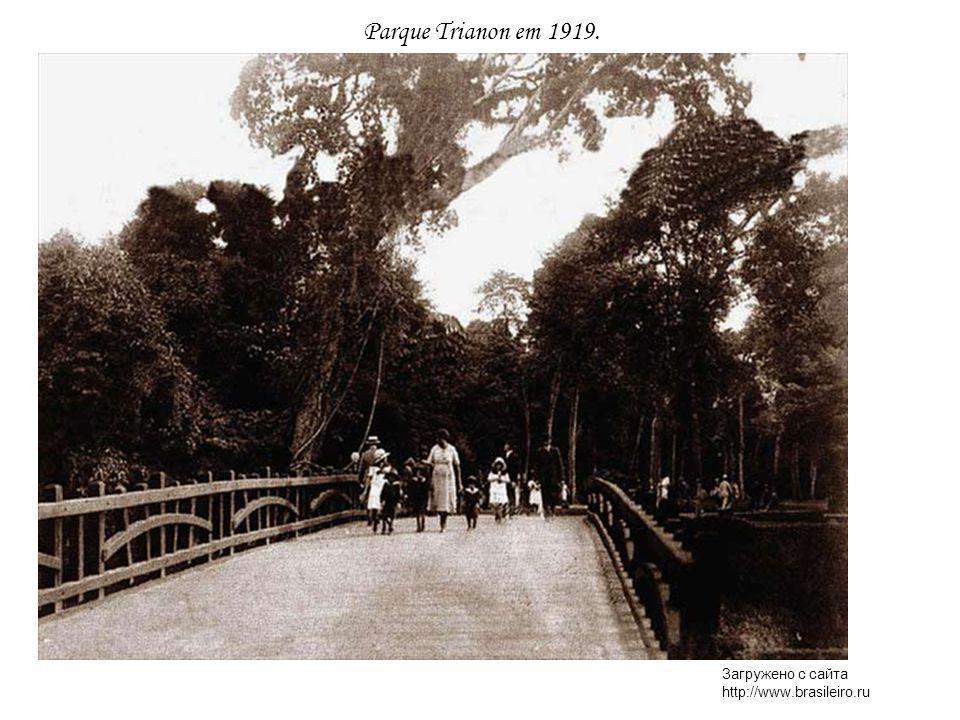 Parque Trianon em 1919. Загружено с сайта http://www.brasileiro.ru