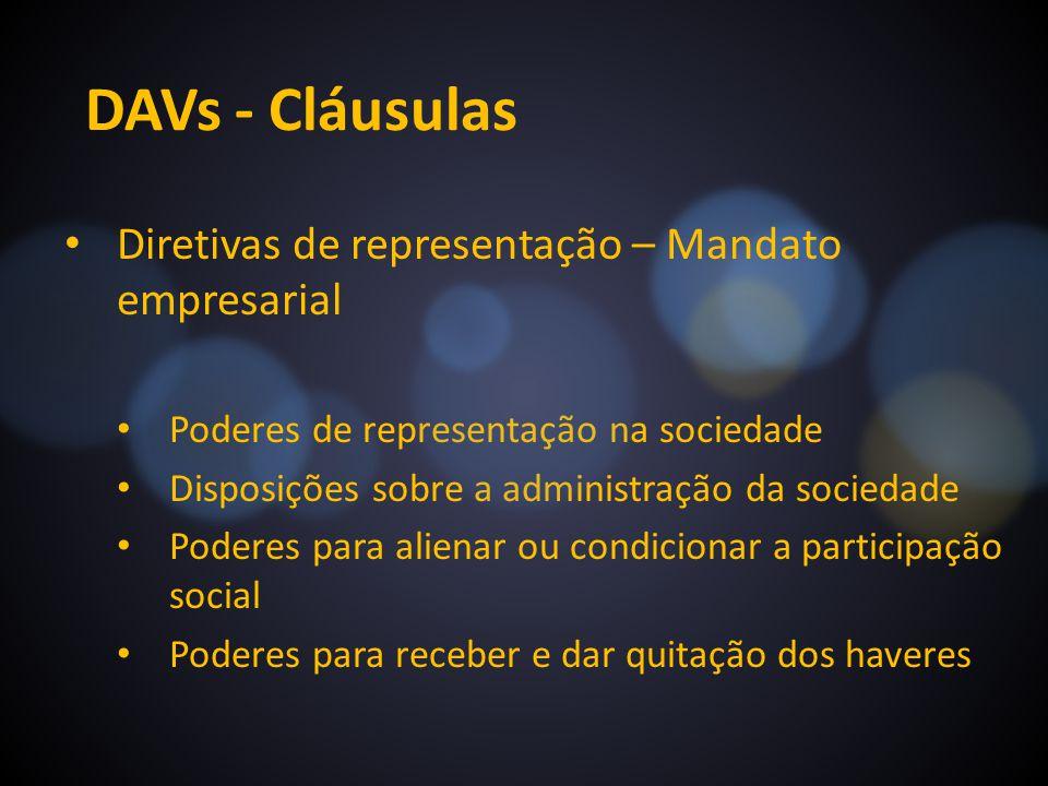 DAVs - Cláusulas Diretivas de representação – Mandato empresarial Poderes de representação na sociedade Disposições sobre a administração da sociedade