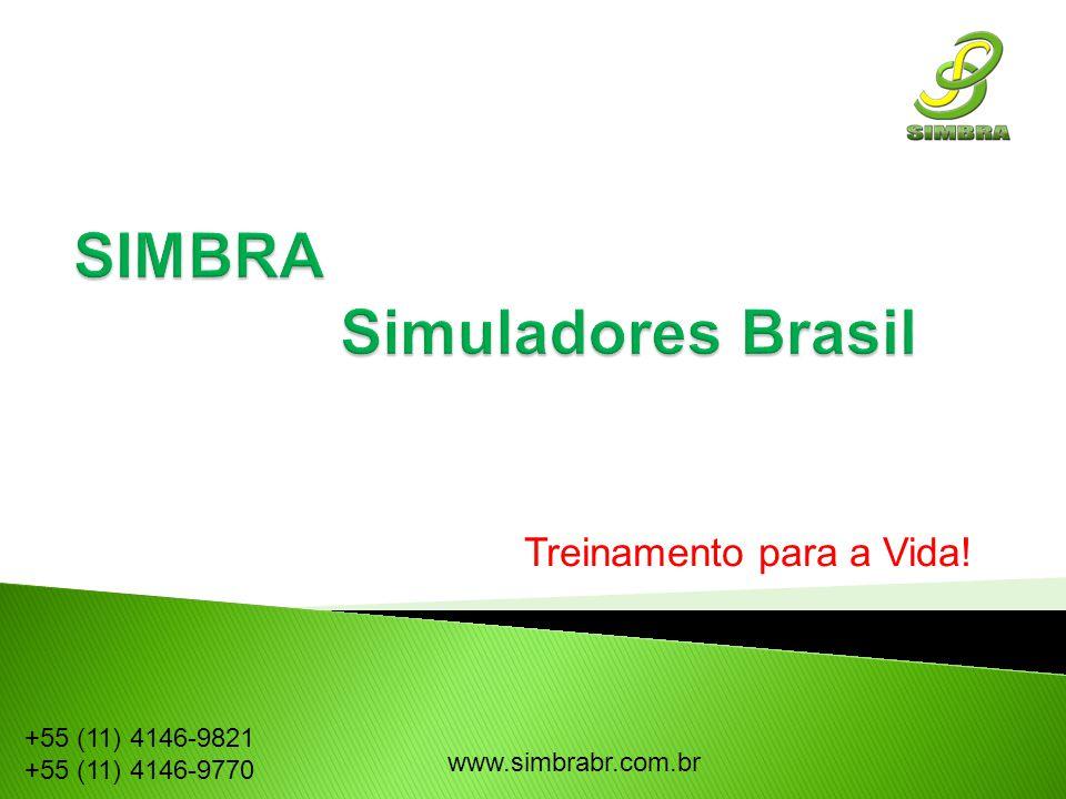 Treinamento para a Vida! www.simbrabr.com.br +55 (11) 4146-9821 +55 (11) 4146-9770