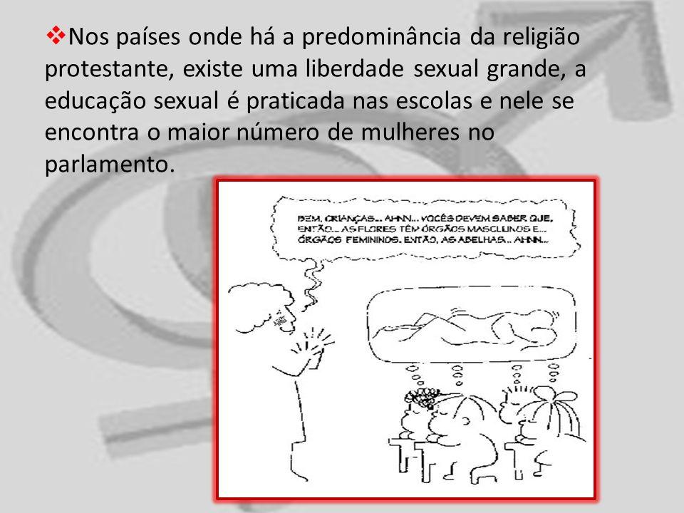 Nos países onde há a predominância da religião protestante, existe uma liberdade sexual grande, a educação sexual é praticada nas escolas e nele se en