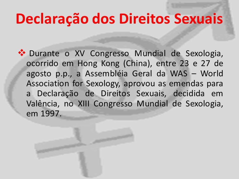 Durante o XV Congresso Mundial de Sexologia, ocorrido em Hong Kong (China), entre 23 e 27 de agosto p.p., a Assembléia Geral da WAS – World Associatio