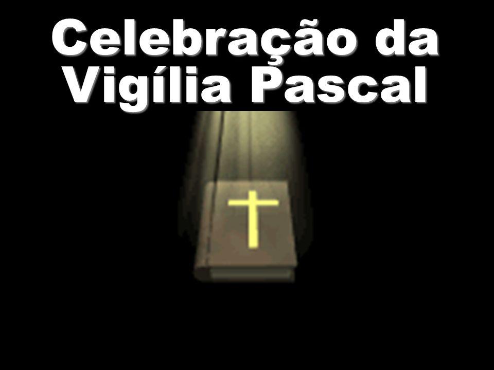 Celebração da Vigília Pascal
