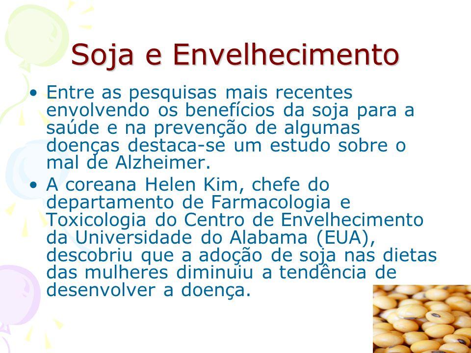 Soja e Envelhecimento Entre as pesquisas mais recentes envolvendo os benefícios da soja para a saúde e na prevenção de algumas doenças destaca-se um e