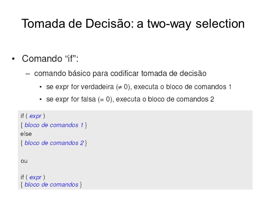 Tomada de Decisão: a two-way selection