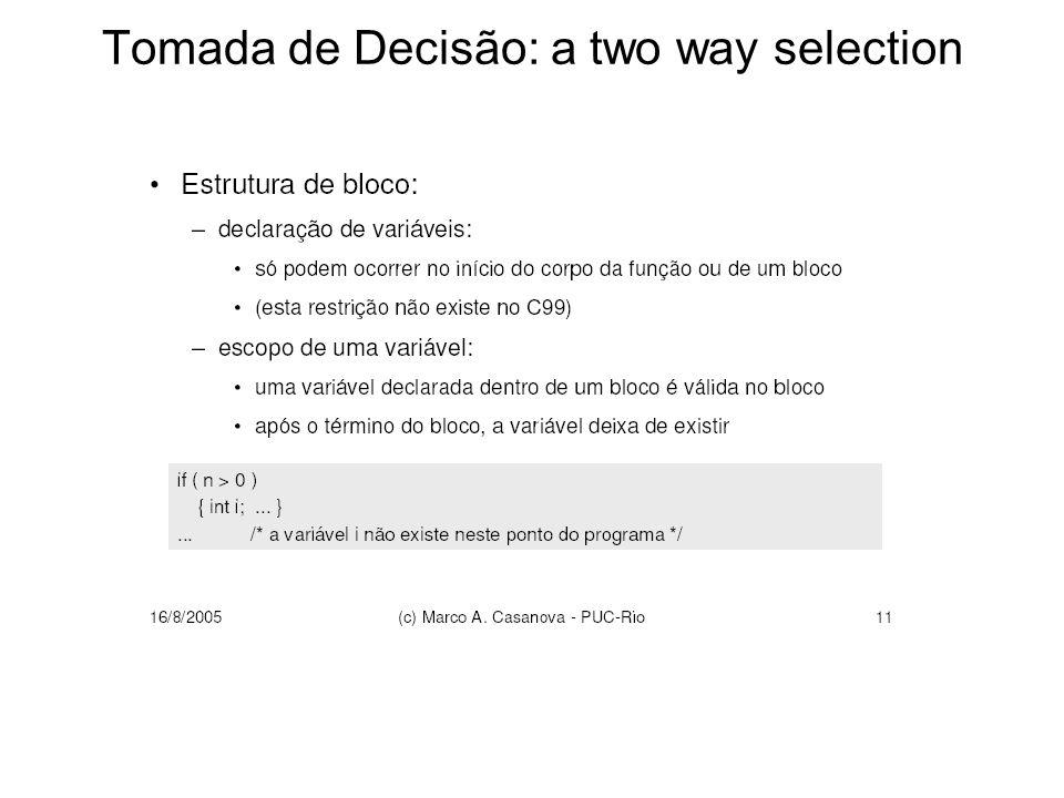 Tomada de Decisão: a two way selection