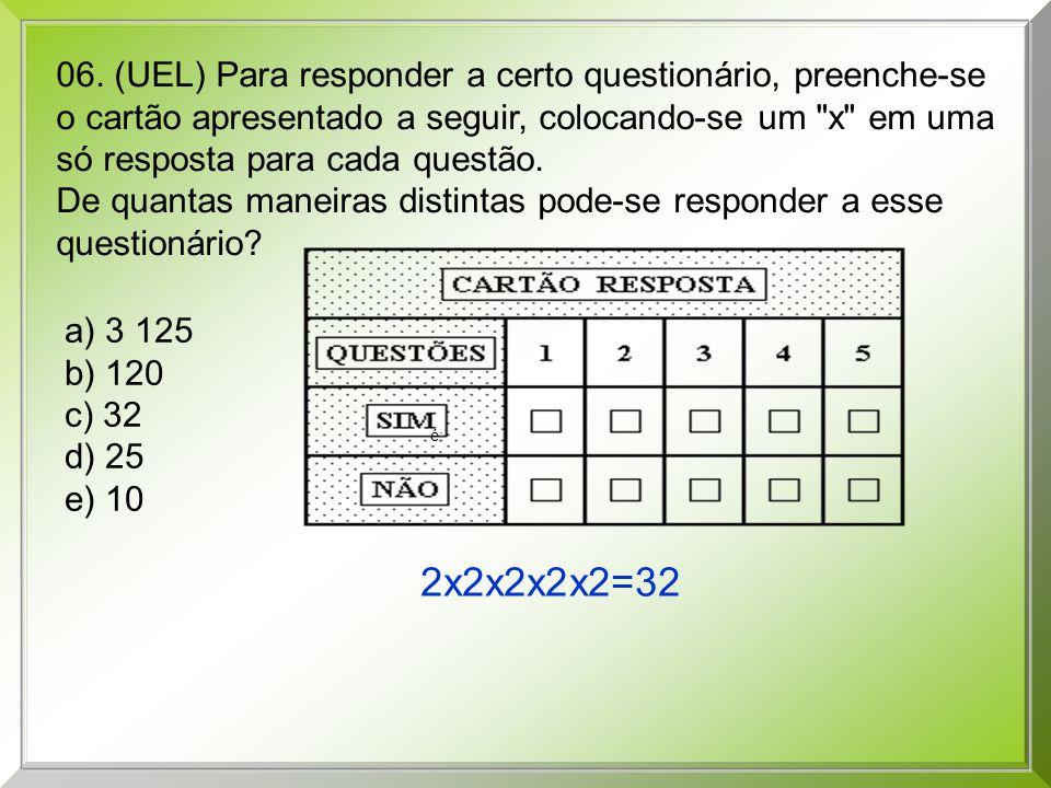 06. (UEL) Para responder a certo questionário, preenche-se o cartão apresentado a seguir, colocando-se um