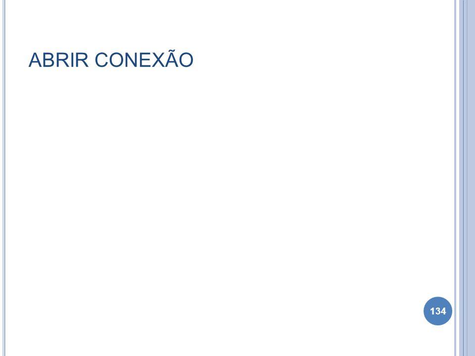 ABRIR CONEXÃO 134