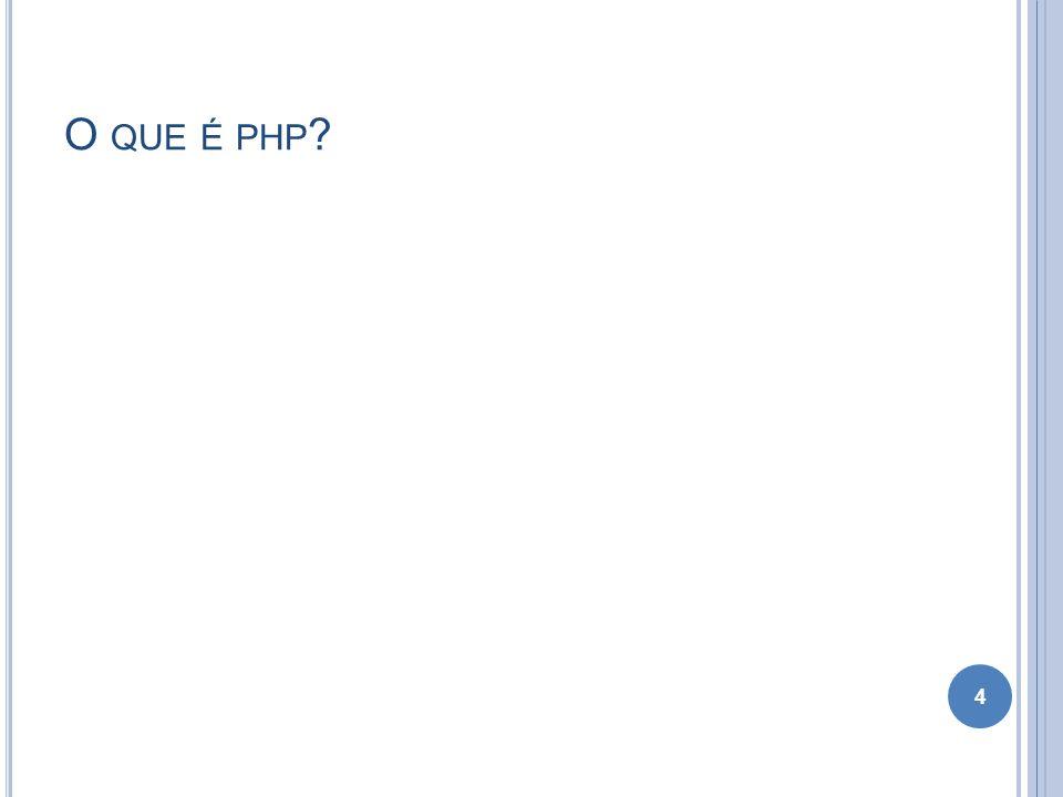 O QUE É PHP ? 4