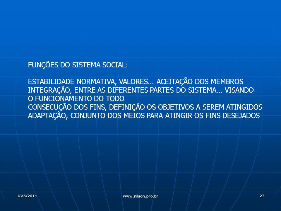 23 FUNÇÕES DO SISTEMA SOCIAL: ESTABILIDADE NORMATIVA, VALORES...
