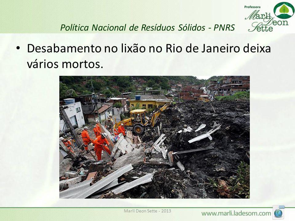Marli Deon Sette - 20137 Política Nacional de Resíduos Sólidos - PNRS Poluição na Baia de Chacororé – Barão de Melgaço/MT e em rios do Brasil prejudica fauna aquática.