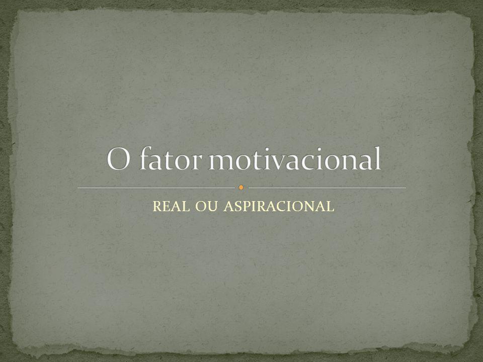 REAL OU ASPIRACIONAL