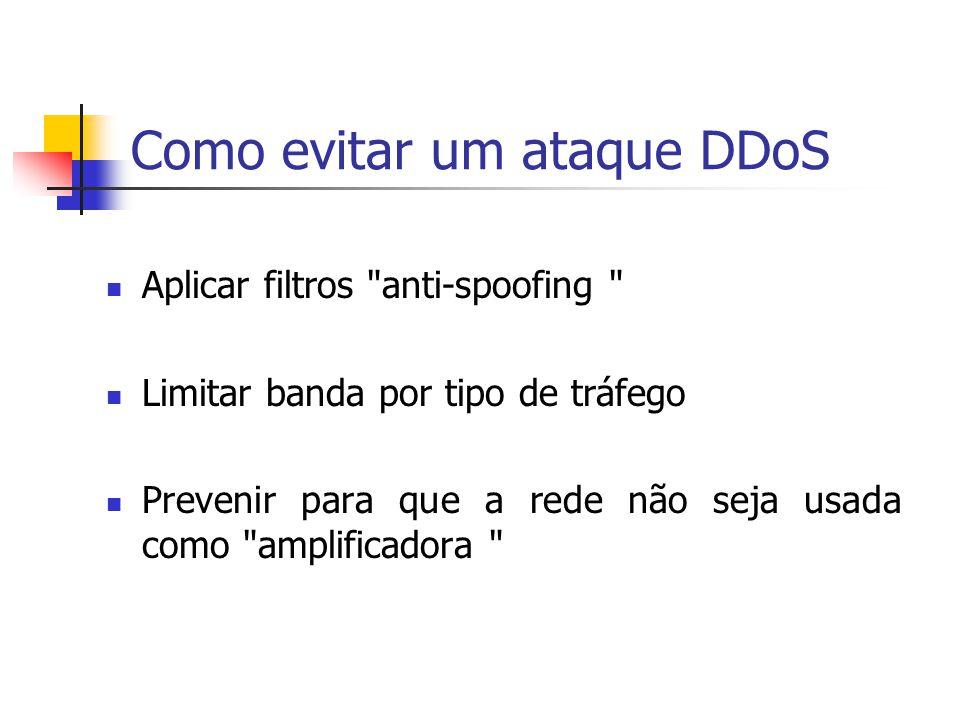 Como evitar um ataque DDoS Aplicar filtros