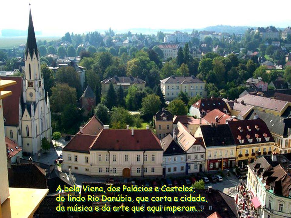 Bem Vindos a Viena na Á Austria Bem Vindos a Viena na Á Austria By Edison de Piracicaba epiazza@terra.com.br By Edison de Piracicaba epiazza@terra.com