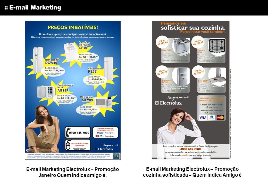 E-mail Marketing Electrolux – Promoção Janeiro Quem Indica amigo é. E-mail Marketing Electrolux – Promoção cozinha sofisticada – Quem Indica Amigo é