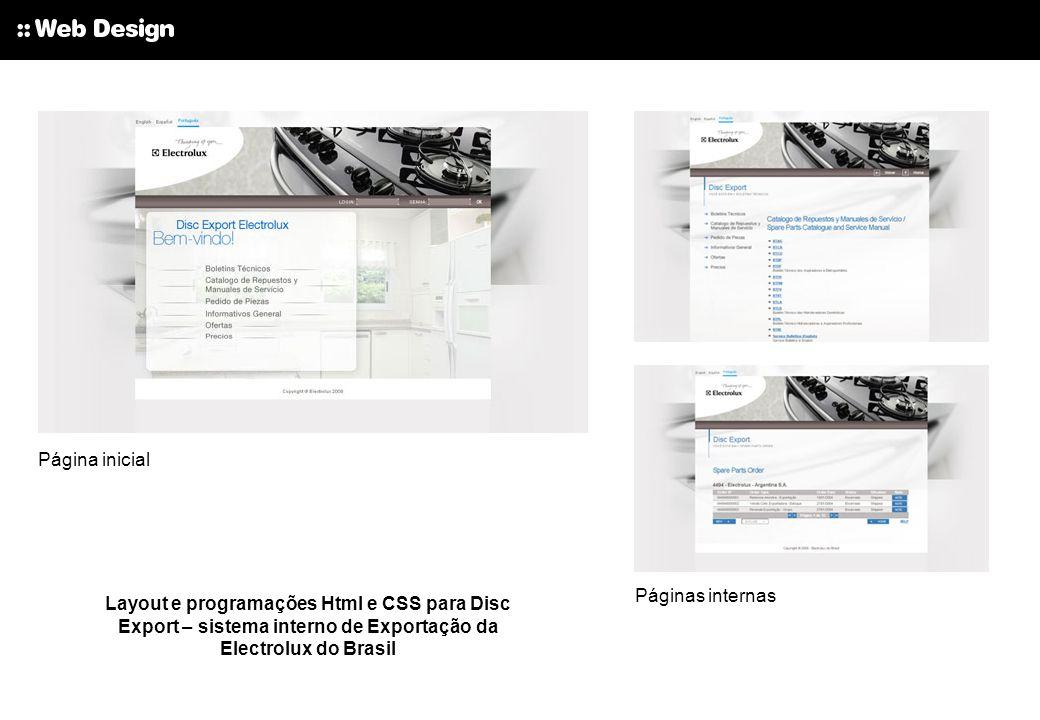 Layout e programações Html e CSS para Disc Export – sistema interno de Exportação da Electrolux do Brasil Páginas internas