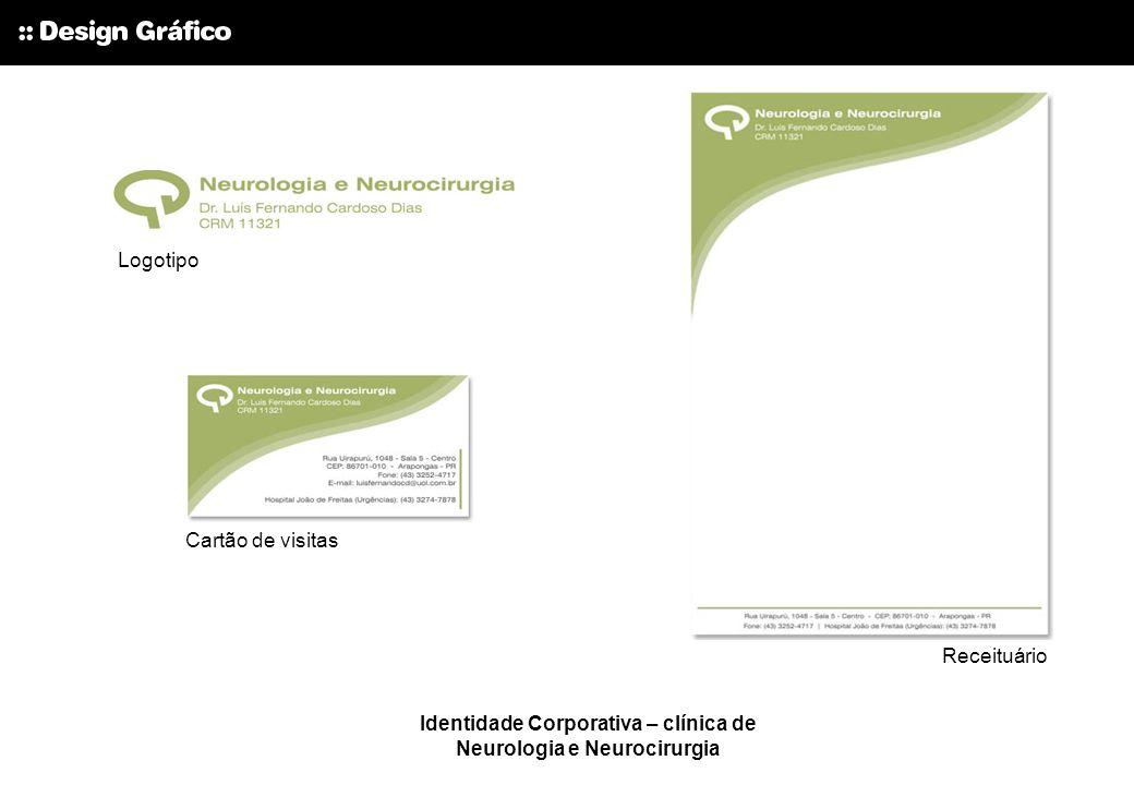 Identidade Corporativa – clínica de Neurologia e Neurocirurgia Logotipo Cartão de visitas Receituário