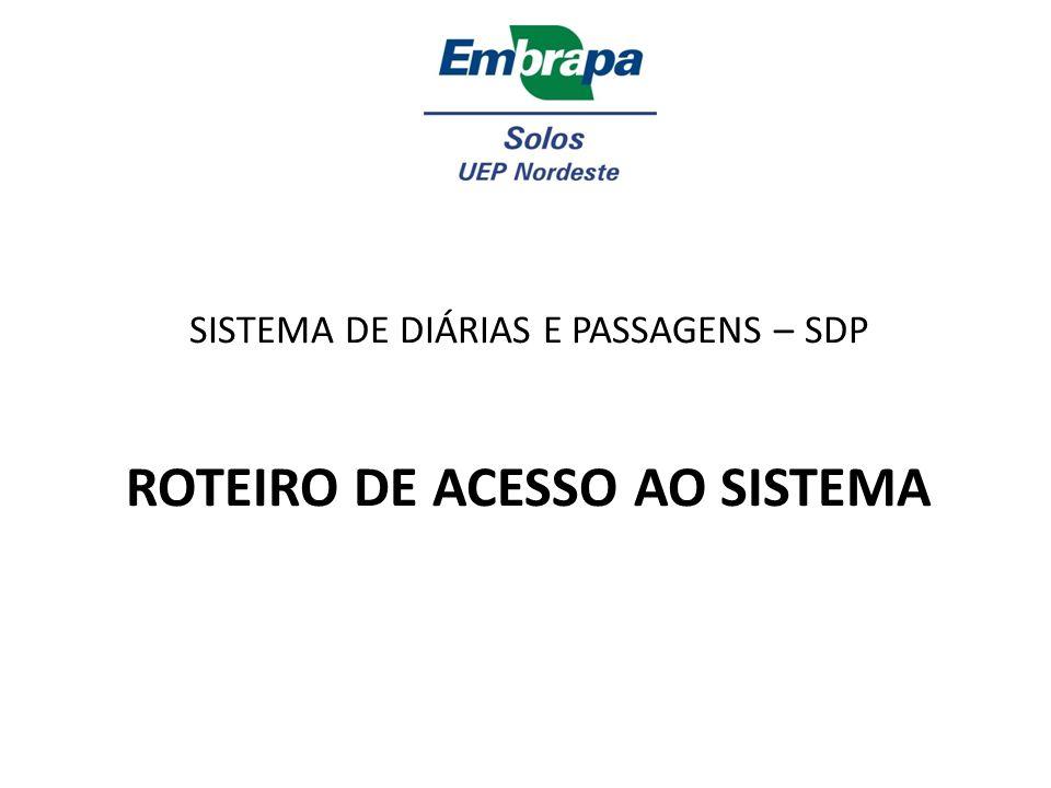 Acessando o SDP 1) Acessar o site da UEP Nordeste: www.uep.cnps.embrapa.br; 2) Clicar no menu, em área restrita;