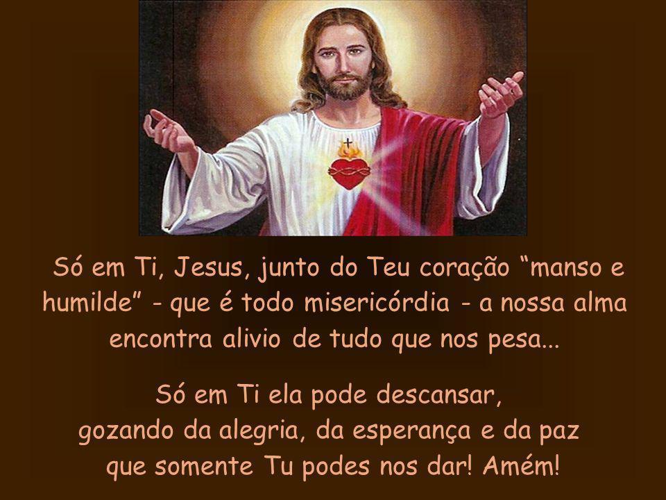 Obrigado (a), Jesus Amado, por podermos correr hoje para os Teus braços e nos sentirmos abraçados, guardados e cuidados por Ti