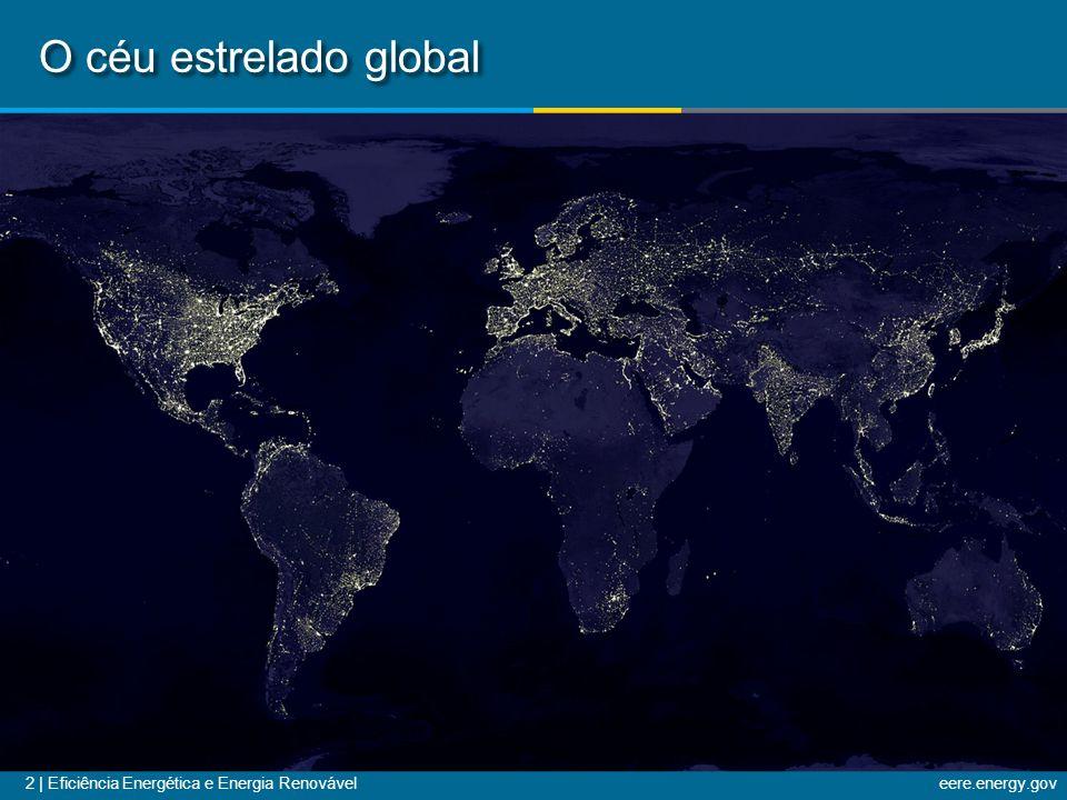 2 | Eficiência Energética e Energia Renováveleere.energy.gov O céu estrelado global