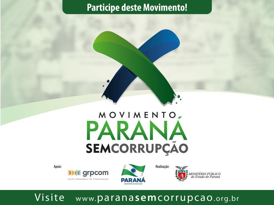 Encontro Movimento Paraná sem Corrupção Corrupção Brasil: Fenômeno cultural - Legado português: sociedade patrimonialista, individualista, hierárquica e dividida.