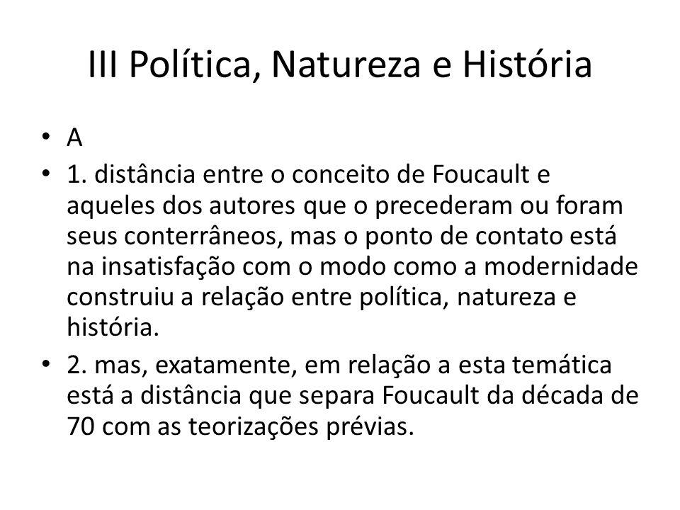 III Política, Natureza e História A 1.