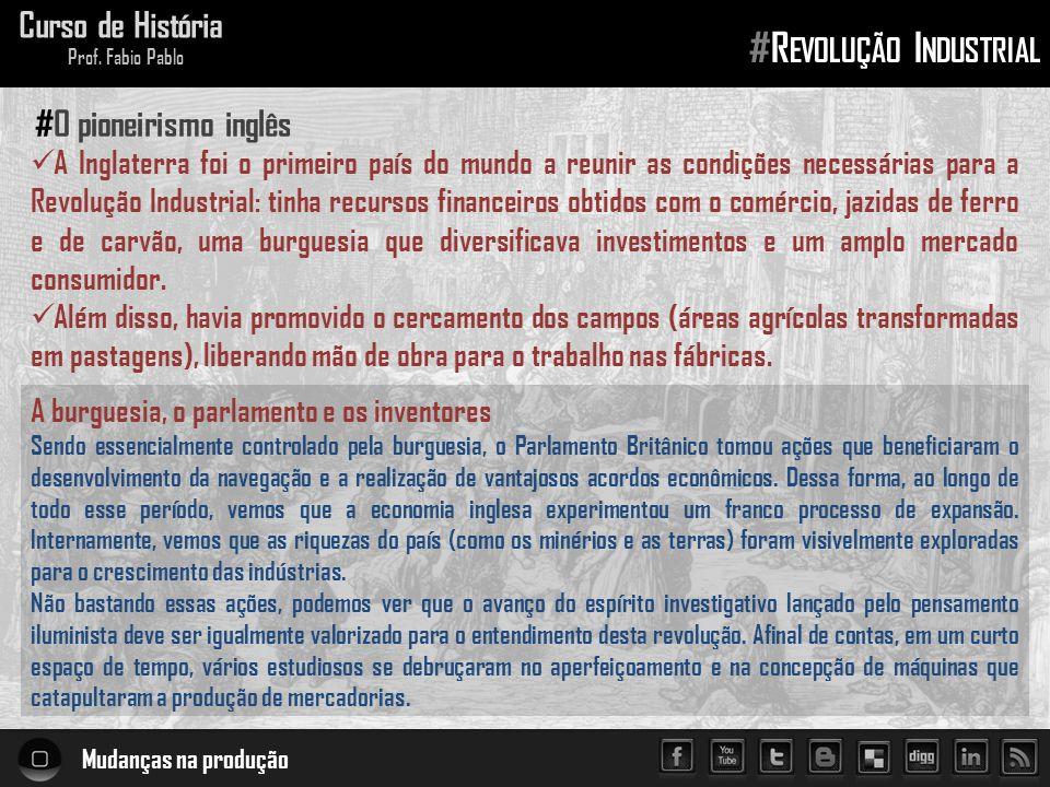 A revolução das máquinas Curso de História Prof.