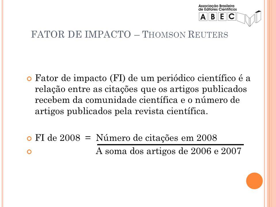 Fator de impacto (FI) de um periódico científico é a relação entre as citações que os artigos publicados recebem da comunidade científica e o número d