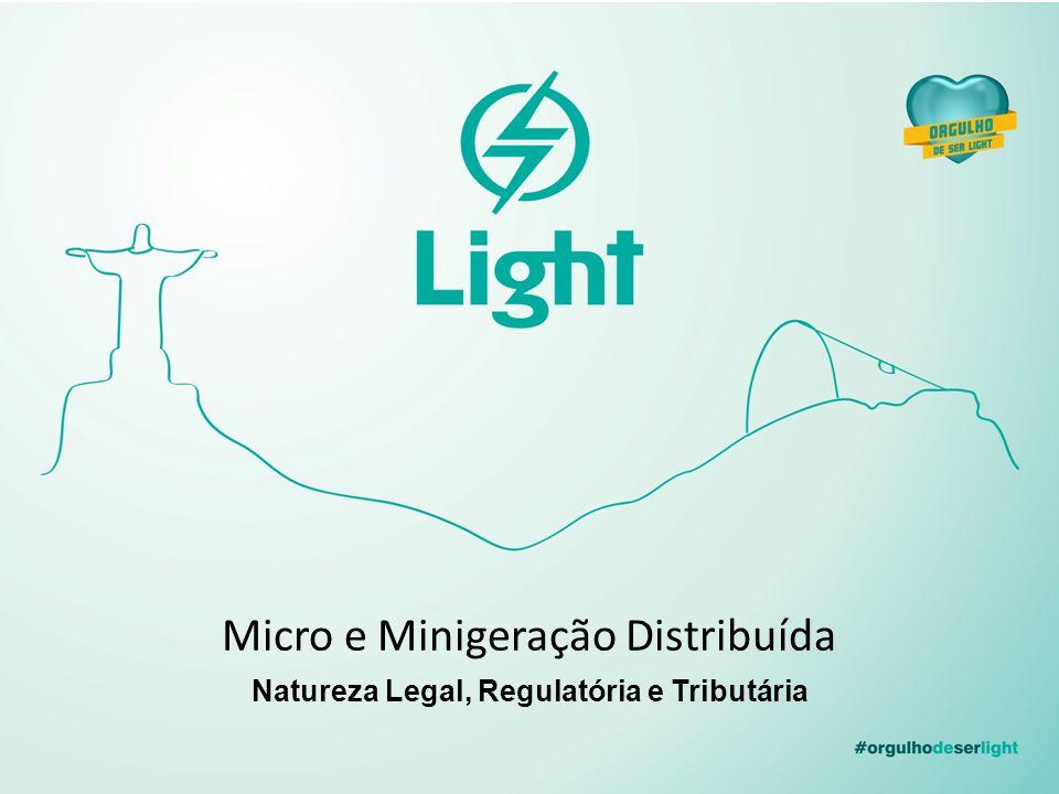 Micro e Minigeração Distribuída Natureza Legal, Regulatória e Tributária