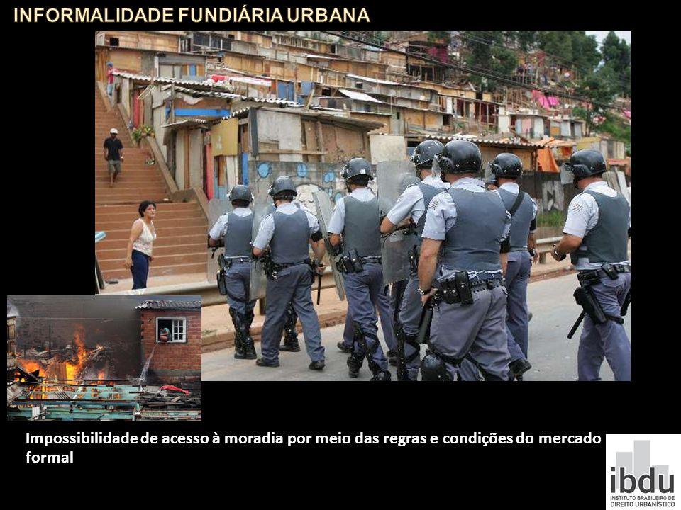 Impossibilidade de acesso à moradia por meio das regras e condições do mercado formal http://topicos.estadao.com.br/fotos-sobre-favela/equipes-se-conc