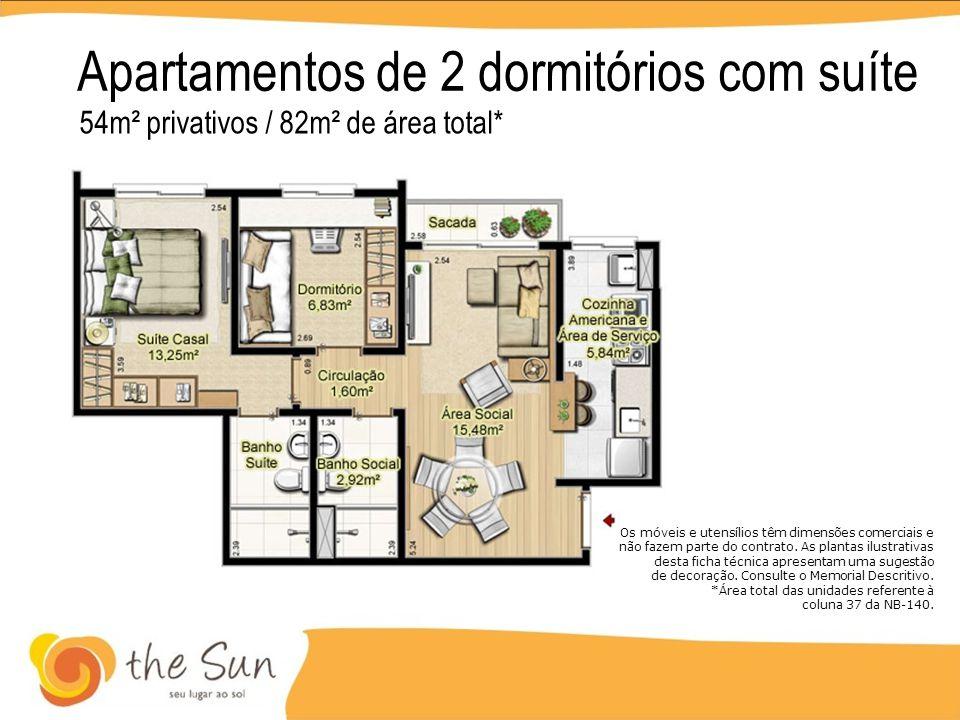 Apartamentos de 2 dormitórios com suíte 54m² privativos / 82m² de área total* Os móveis e utensílios têm dimensões comerciais e não fazem parte do con