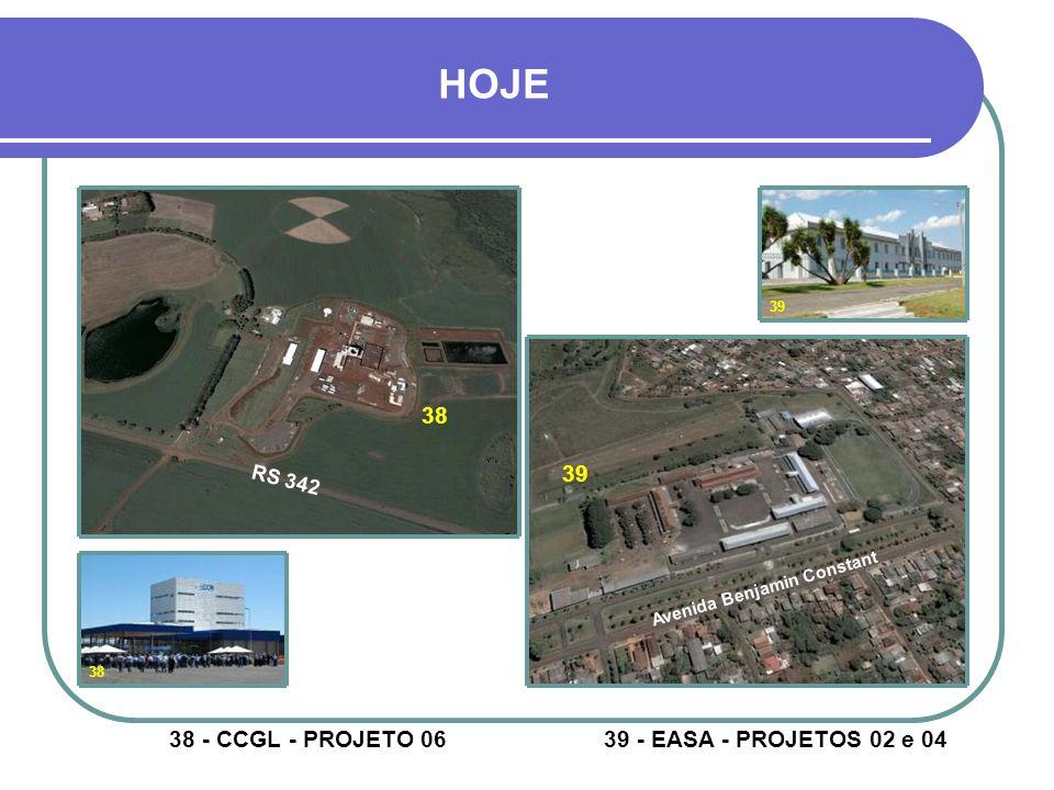 37- AEROCLUBE – PROJETO 02 36- CAMPUS UNIVERSITÁRIO – PROJETO 08 36 37 36 37 HOJE Rua Luciano Furian