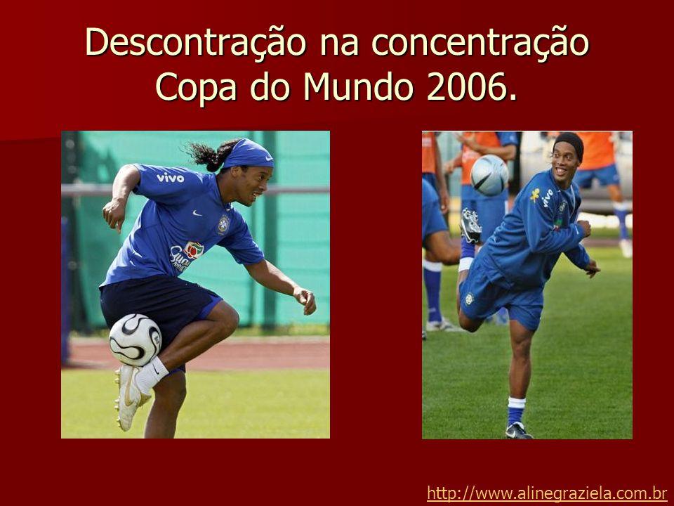 Descontração na concentração Copa do Mundo 2006. http://www.alinegraziela.com.br