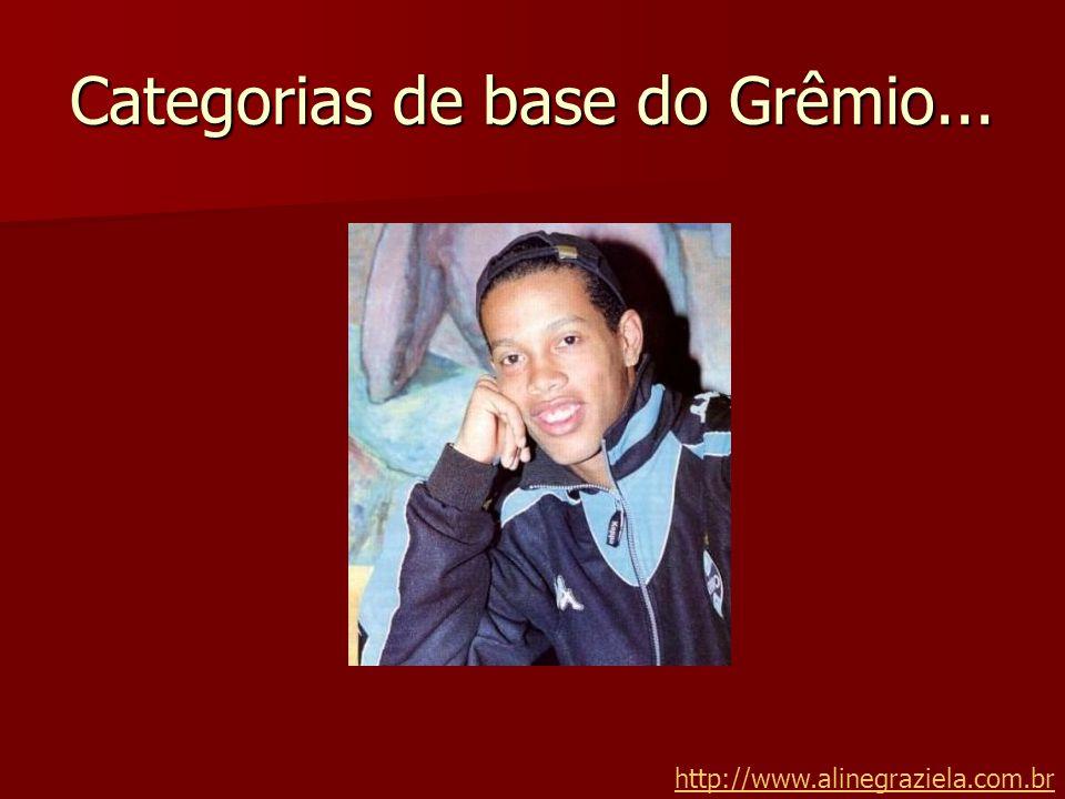 Categorias de base do Grêmio... http://www.alinegraziela.com.br