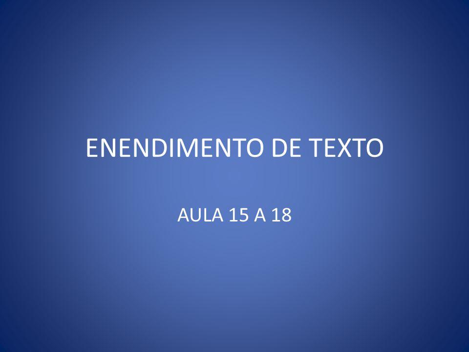 ENENDIMENTO DE TEXTO AULA 15 A 18