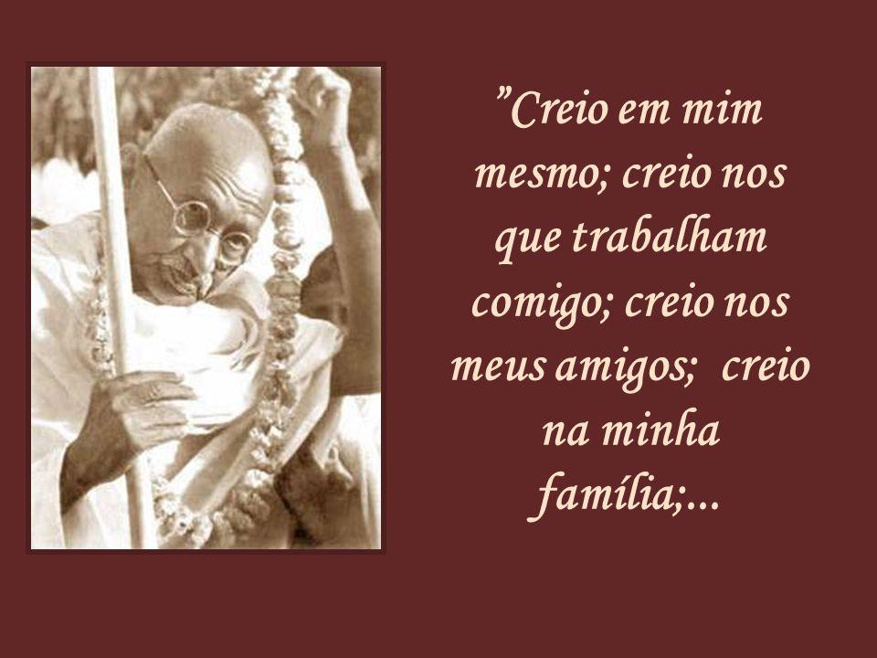 por Mahatma Gandhi CREIO automático