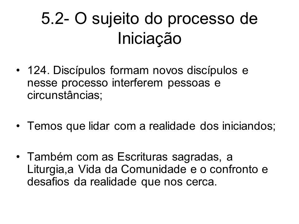 5.2- O sujeito do processo de Iniciação 124.