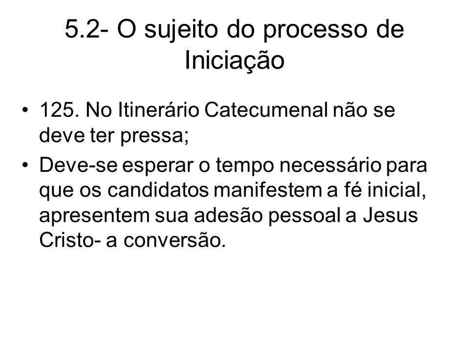 5.2- O sujeito do processo de Iniciação 125.