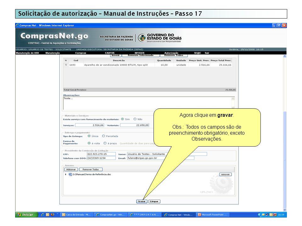 Solicitação de autorização – Manual de Instruções – Passo 17 Agora clique em gravar.