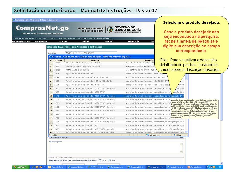 Solicitação de autorização – Manual de Instruções – Passo 07 Selecione o produto desejado.