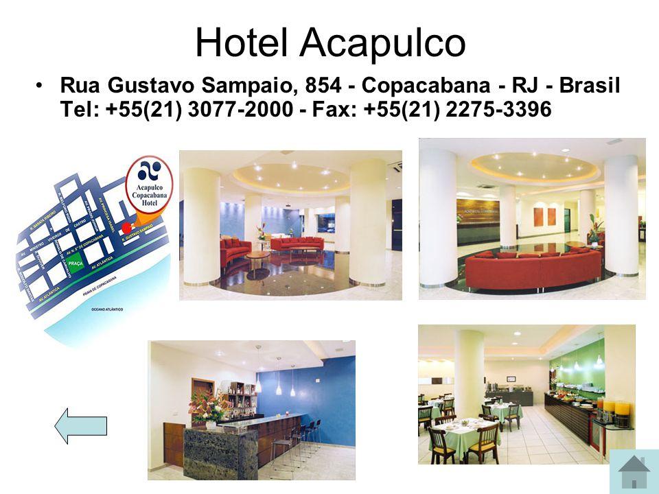 Hotel Acapulco Hotel Angrense Hotel Arcos Rio Palace Hotel Atlântica Hotel Elmisti Hostel/pousada Hotel Albrgue Ace Hostel Acomodações Hotel Ambassado
